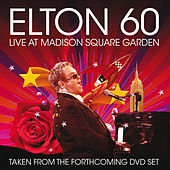Elton 60 - Live At Madison Square Garden von Elton John