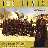 The Remix by Dr. Charles G. Hayes
