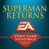 Superman Returns: Video Game Soundtrack by Colin O'Malley