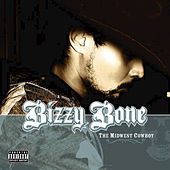 The Midwest Cowboy by Bizzy Bone