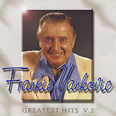 Greatest Hits, Vol. 2 by Frankie Yankovic