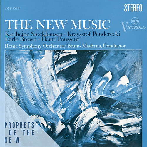 The New Music - Penderecki, Stockhausen, Brown, Posseur by Members of The Rome Symphony Orchestra