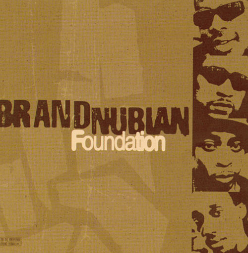 Foundation by Brand Nubian