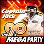 The 90's Mega Party by Captain Jack