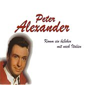 Komm Ein Bichen Mit Nach Italien by Peter Alexander