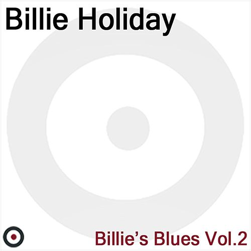 Billie's Blues Volume 2 by Billie Holiday