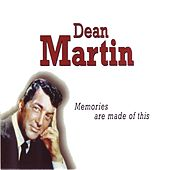 Memories Are Made of This by Dean Martin