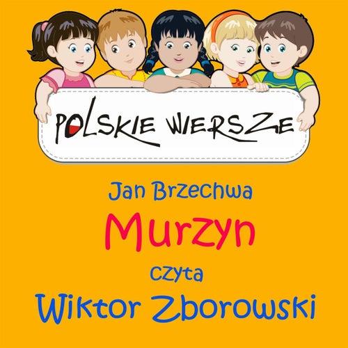 Polskie Wiersze / Jan Brzechwa - Murzyn by Wiktor Zborowski