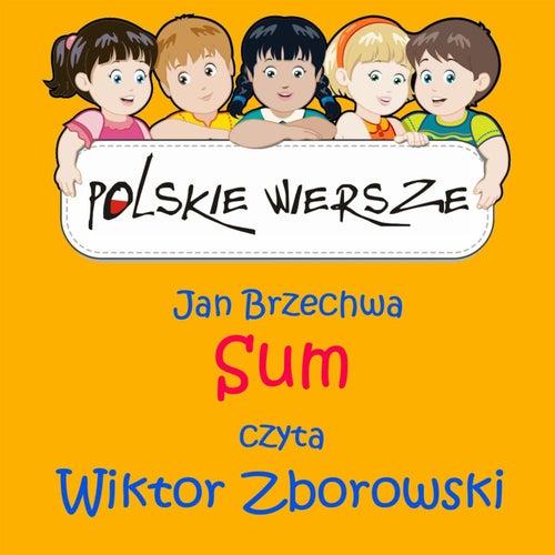 Polskie Wiersze / Jan Brzechwa - Sum by Wiktor Zborowski