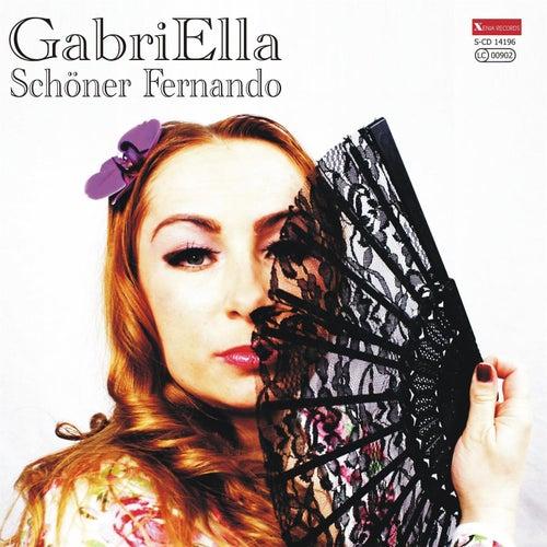 Schöner Fernando by Gabriella
