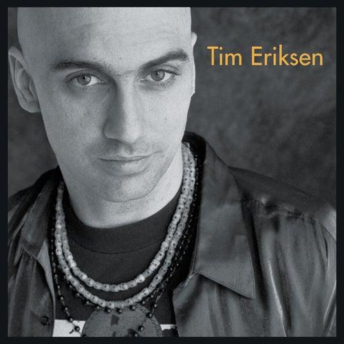 Tim Eriksen by Tim Eriksen