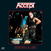 Staying A Life by Accept