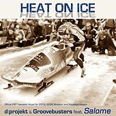 Heat On Ice by Salome