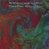 Dream Swirl by Brannan Lane & Robert Carty