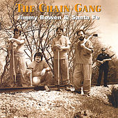 The Chain Gang by Jimmy Bowen & Santa Fe