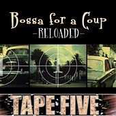 Bossa for a Coup by Tape Five