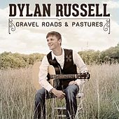 Gravel Roads and Pastures by Dylan Russell
