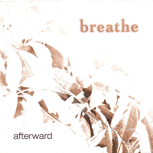 Afterward by Breathe