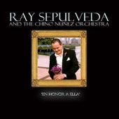 En Honor a Ella by Ray Sepulveda