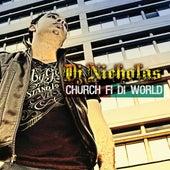 Church Fi Di World EP by DJ Nicholas