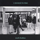 A Moment In Time by Mark Bodino