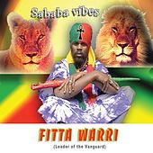Sababa Vibes by Fitta Warri