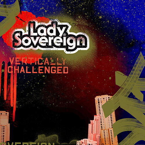 Vertically Challenged (Clean Ver) by Lady Sovereign