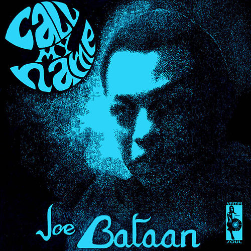 Call My Name by Joe Bataan