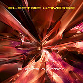 Silence In Action by Electric Universe
