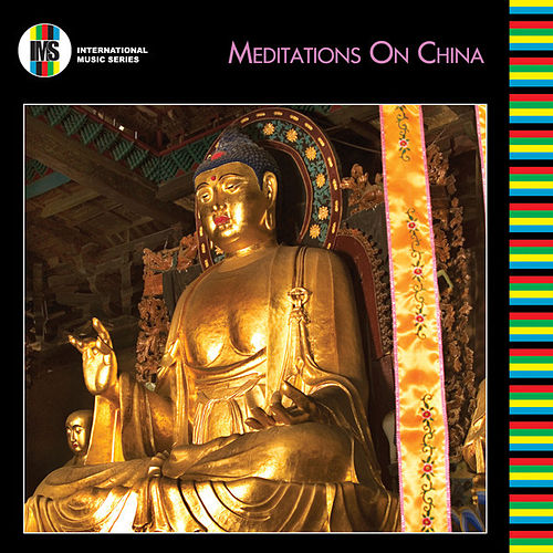 Chinese Meditation Music by Various Artists