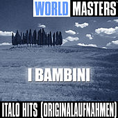World Masters: I Bambini by Various Artists