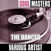 Soul Masters: The Dancer by Various Artists