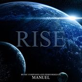 Rise by Manuel