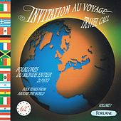 Invitation au voyage - Travel Call (Folklores du monde entier : 21 pays) by Various Artists