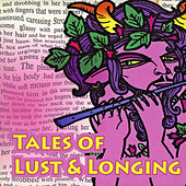Tales of Lust & Longing by Various Artists