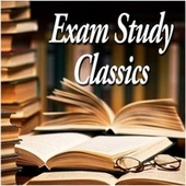 Exam Study Classics - Revise to Classical Music von Various Artists