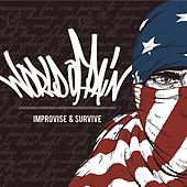 Improvise & Survive by World Of Pain