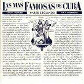 Las Más Famosas de Cuba (Parte Segunda) by Various Artists