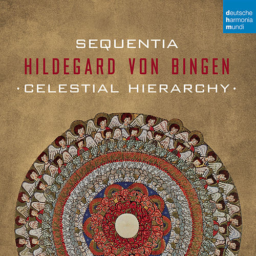 Hildegard von Bingen - Celestial Hierarchy by Sequentia