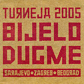 Turneja 2005 by Bijelo Dugme