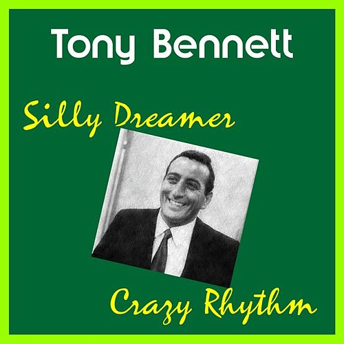 Silly Dreamer by Tony Bennett