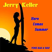 Here Comes Summer by Jerry Keller