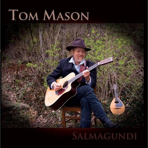 Salmagundi by Tom Mason