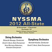 2012 New York State School Music Association (NYSSMA): All-State String Orchestra & All-State Symphony Orchestra by Various Artists
