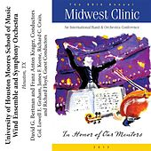 2012 Midwest Clinic: University of Houston Moores School Wind Ensemble and Symphony Orchestra by Various Artists