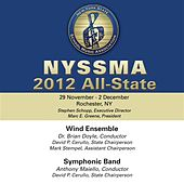 2012 New York State School Music Association (NYSSMA): All-State Wind Ensemble & All-State Symphonic Band by Various Artists