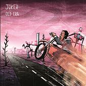 Old Era by Joker
