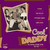 Cool Daddy: The Central Avenue Scene 1951-1957 Vol 3 by Various Artists