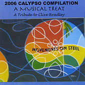 2006 Calypso Compilation - A Musical Treat by Various Artists