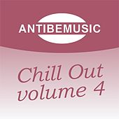 ANTIBEMUSIC Chill Out, Vol. 4 (Chill Out) by Various Artists